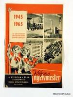 1965 április  /  KÉPES NYELVMESTER  /  SZÜLETÉSNAPRA RÉGI EREDETI ÚJSÁG Szs.:  3722