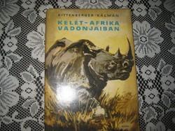 Kittenberger  Kálmán  : Kelet - Afrika vadonjaiban  1960. jó állapotú
