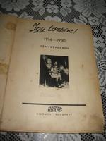 Így történt 1914-1930  .A Magyar Hírlap kiadása , képekben  ,