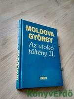 Moldova György: Az utolsó töltény 11.