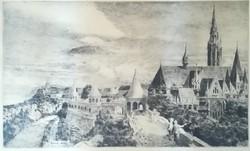 Konecsni Zizi (1911-): Mátyás templom és halászbástya ÓRIÁSI rézkarc 75x45 cm