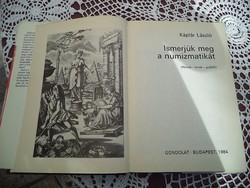 Káplár László Ismerjük meg a numizmatikát Gondolat kiadó 1985