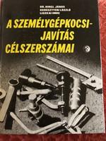 A személygépkocsi javítás célszerszámai - Műszaki könyvkiadó