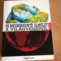 50 meghökkentő elmélet a világvégéről - HVG könyvek
