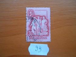 30 FILLÉR 1948 A XVII. Szakszervezeti Kongresszus  99