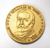 William Howard Taft a 27. amerikai elnök emlékérme