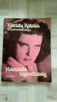 Kotta! Hamvadó cigarettavég: Karády Katalin legkedvesebb dalai