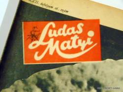 1980 augusztus 14  /  LUDAS MATYI  /  SZÜLETÉSNAPRA RÉGI EREDETI ÚJSÁG Szs.:  6919