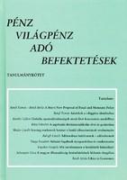Pénz Világpénz Adó Befektetések - Tanulmánykötet (RITKA) 2000 Ft