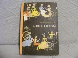 Benedek Elek A kék liliom 1977-es kiadás