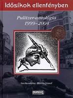 Idősíkok ellenfényben PULITZER-ANTOLÓGIA 1999-2004