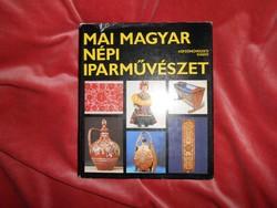 Mai magyar népi iparművészet