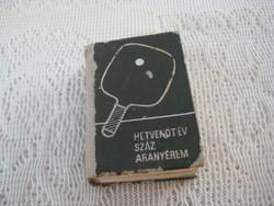 Mini könyv   Hetvenöt év száz arany érem    A magyar tenisz története  42x60mm