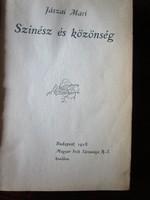 1918 Jászai Mari: Színész és közönség. Budapest SZINHÁZ SZINMŰVÉSZET