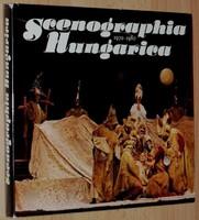 Scenographia Hungarica  Díszlet és jelmeztervezés 1970–1980