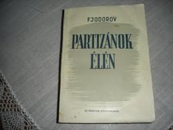 Antik könyvek!  Fjodorov: Partizánok élén