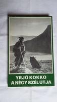 Yrjö Kokko: A négy szél útja, regény. Európa Könyvkiadó, 1978.