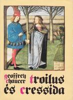 Geoffrey Chaucer: Troilus és Cressida 500 Ft
