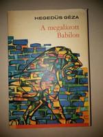 Hegedüs Géza: A megalázott Babilon