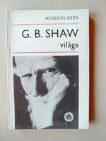Hegedűs Géza: G. B. Shaw világa
