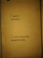 Babits Mihály - A gólyakalifa - Kártyavár 1957