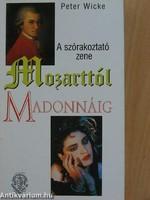A szórakoztató zene MOZARTTÓL MADONNÁIG  Bp. Atheneum 2000 SZOMBATHELYEN