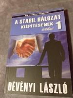 Dévényi László: A stabil hálózat kiépítésének titkai 1.2010. 1000.-Ft