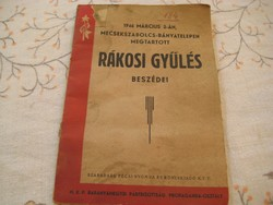 A Rákosi  gyűlés  beszédei  1946  március 3 án  Mecsekszabolcson