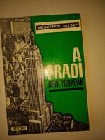 Mészáros József: A fradi New Yorkban  1965