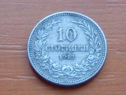 BULGÁRIA 10 CTOTINKI 1912