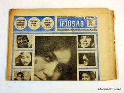 1969 március 7  /  MAGYAR IFJÚSÁG  /  SZÜLETÉSNAPRA RÉGI EREDETI ÚJSÁG Szs.:  6748