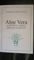 Aloe Vera A növény, amely ápol és gyógyit