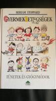 Gyermekbetegségek A-Z Tünetek és gyógymódok