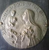 Emlék Mária Remetéről,Sancta *Theresia*A*Jesu *Infante *Ora*Pro *Nobis,Kis Szent Teréz lemez plakett
