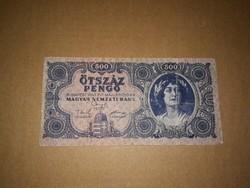 500 Pengős, régi bankjegy  1945-ből,Magyar N betüs.