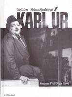 Carl Merz, Helmut Qualtinger: Karl úr (CD melléklet nélkül) 300 Ft