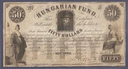 Kossuth 50 Dollár  Hungarian Fund, Fifty Dollar  1852 Julius 1.. Kossuth saját kezű aláírásával.