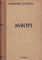 Dadányi György: Mbopi 1200 Ft