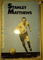 Stanley Matthews: Életem a labdarúgás 1964