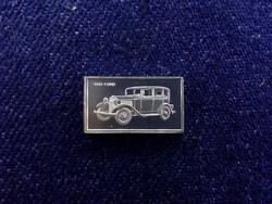 Ford 1932 autós ezüst lapka