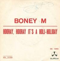 A Boney M. együttes HOORAY, HOORAY IT'S A HOLI-HOLIDAY c. dedikált kislemeze eladó