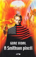 Gore Vidal: A Smithson pincéi 300 Ft