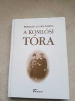 Benedek István Gábor-Komlósi Tóra Dedikált.