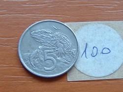 ÚJ-ZÉLAND NEW ZEALAND 5 CENT 1988 TUATARA (HIDASGYÍK) 100.