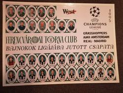 23 EREDETI ALÁÍRÁS!! 1994-95 Ferencváros labdarúgó csapata. Bajnok ligája csoport kör!