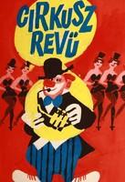 Lengyel Sándor (1930-1988) Cirkusz revü eredeti plakátterv