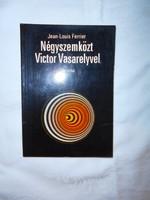 Négyszemközt Victor Vasareyvel