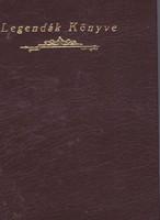 Legendák Könyve - Költemények (RITKA, DEDIKÁLT kötet) 5000 Ft