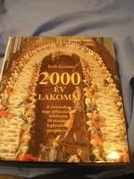 N16 2000 év pazar lakomái I -XX-.Sz legkiválóbb receptekkel  évjáratonkénti bontás ajándékozhatóan