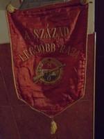 Munkásőr zászló. A század legjobb raja.